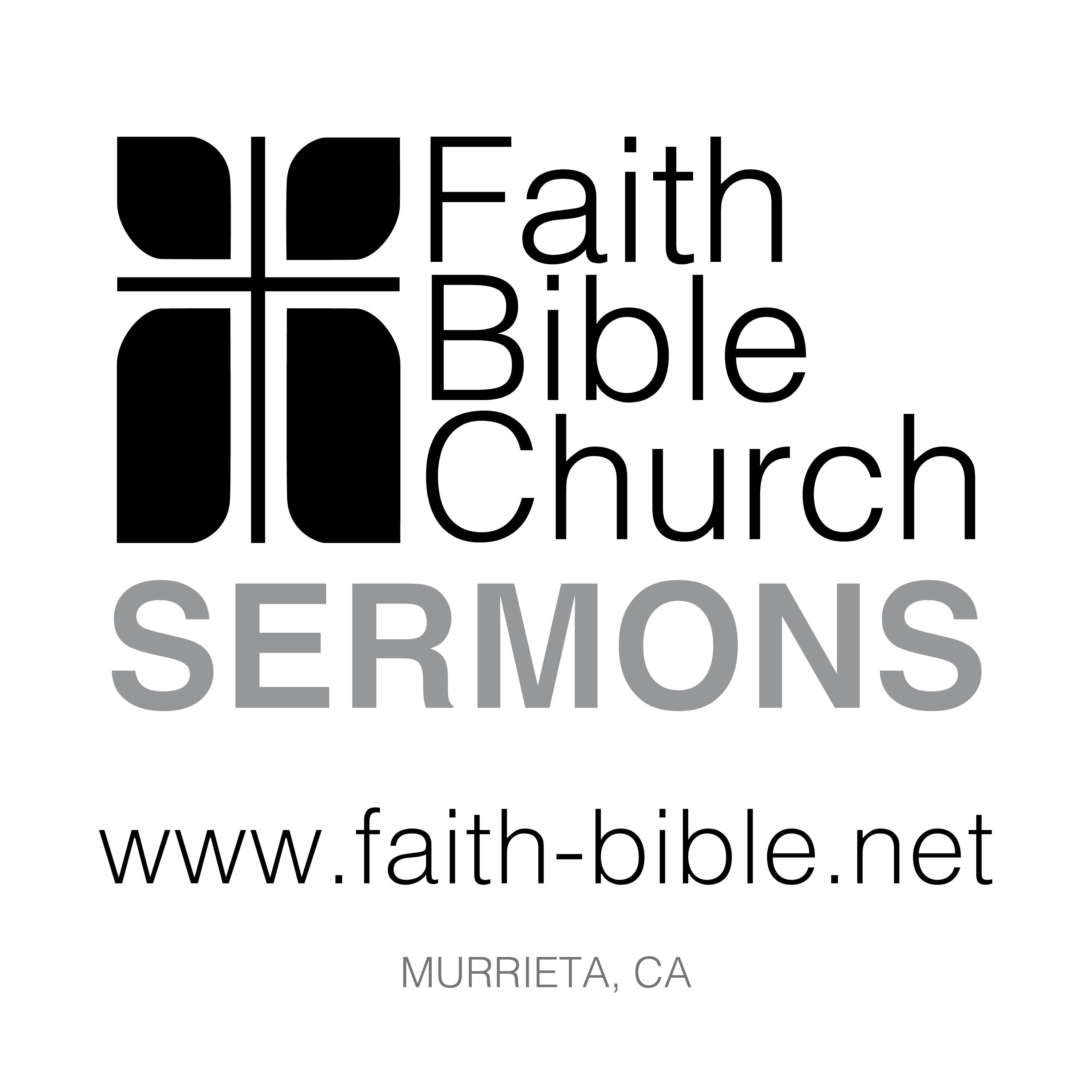 Faith Bible Church - Murrieta, CA