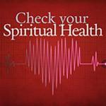 Assessing Your Spiritual Health